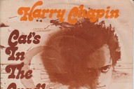 """The Number Ones: Harry Chapin's """"Cat's In The Cradle"""""""