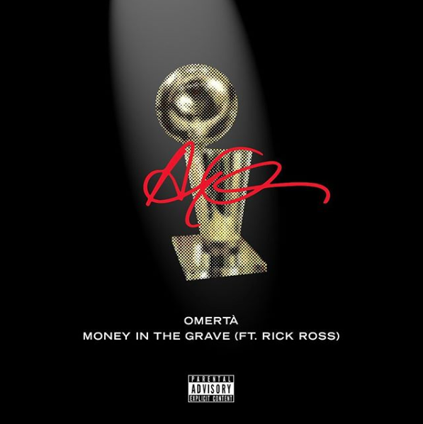 """Drake - """"Omertá"""" & """"Money In The Grave"""" (Feat. Rick Ross)"""
