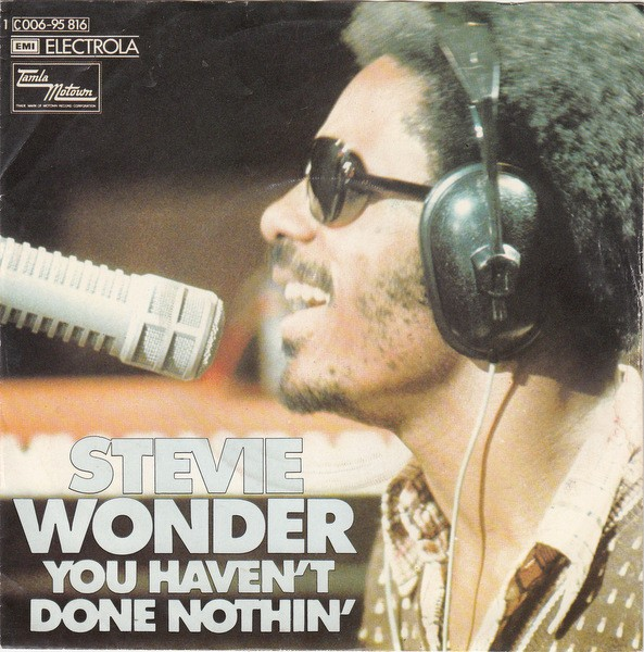 Stevie-Wonder-You-Havent-Done-Nothin
