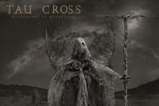 Tau-Cross-Messengers-Of-Deception