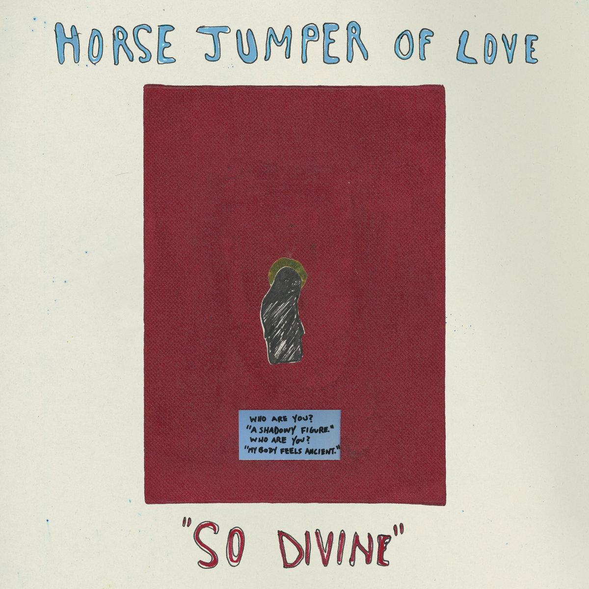 Horse Jumper Of Love - So Divine