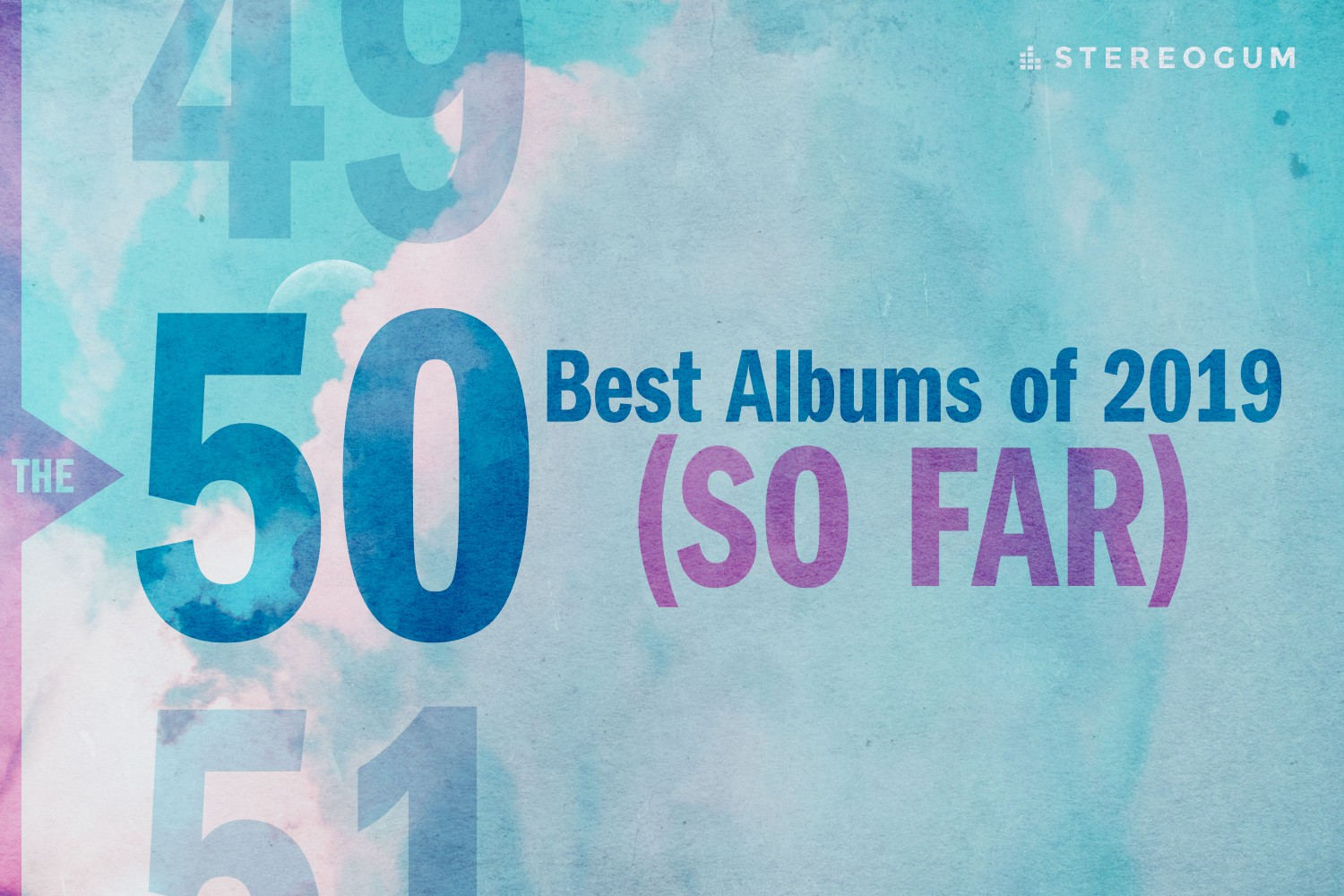 Best New Albums 2019 Best 2019 Albums So Far — And Where To Stream Them   Stereogum
