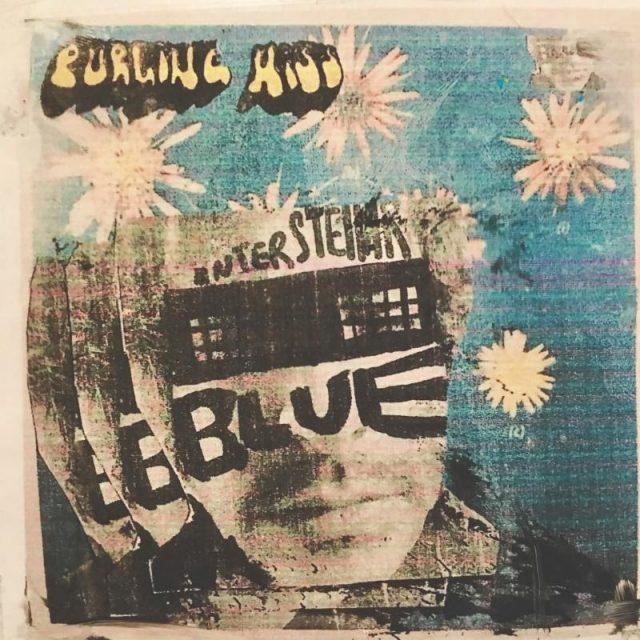 Purling Hiss - Interstellar Blue