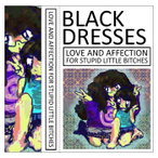 Black Dresses – LOVE AND AFFECTION FOR STUPID LITTLE BITCHES