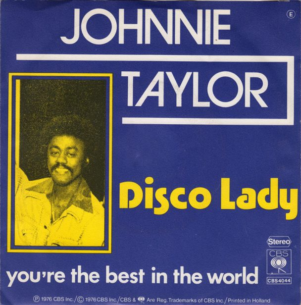 """The Number Ones: Johnnie Taylor's """"Disco Lady"""""""