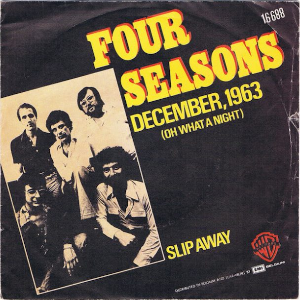 "The Number Ones: The Four Seasons' ""December, 1963 (Oh, What A Night)"""