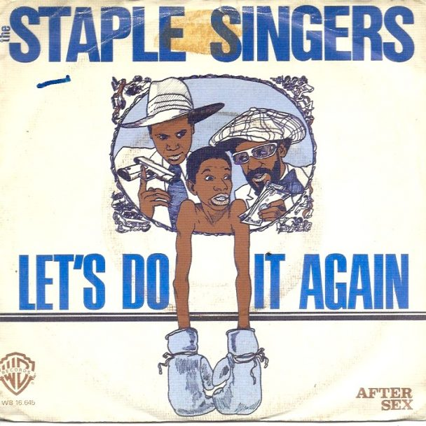 """The Number Ones: The Staple Singers' """"Let's Do It Again"""""""