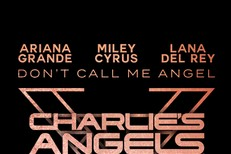 "Ariana Grande, Miley Cyrus, & Lana Del Rey - ""Don't Call Me Angel"""