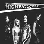 The Highwomen – The Highwomen