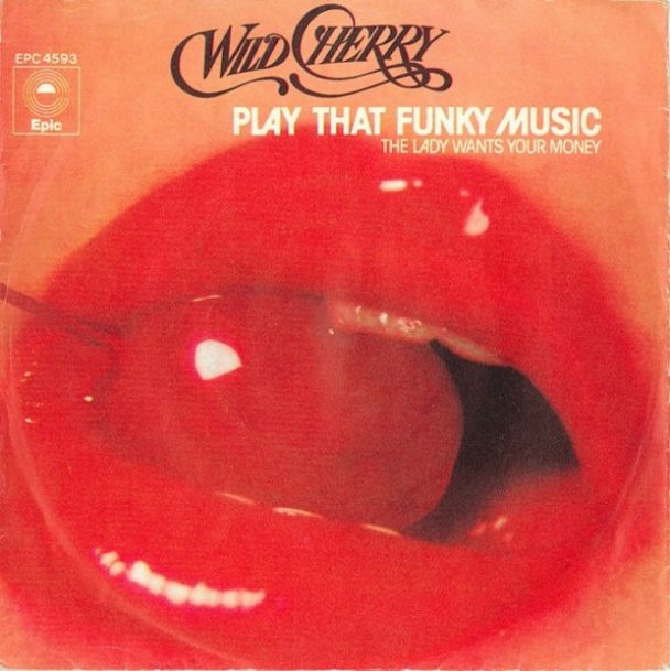 """The Number Ones: Wild Cherry's """"Play That Funky Music"""""""