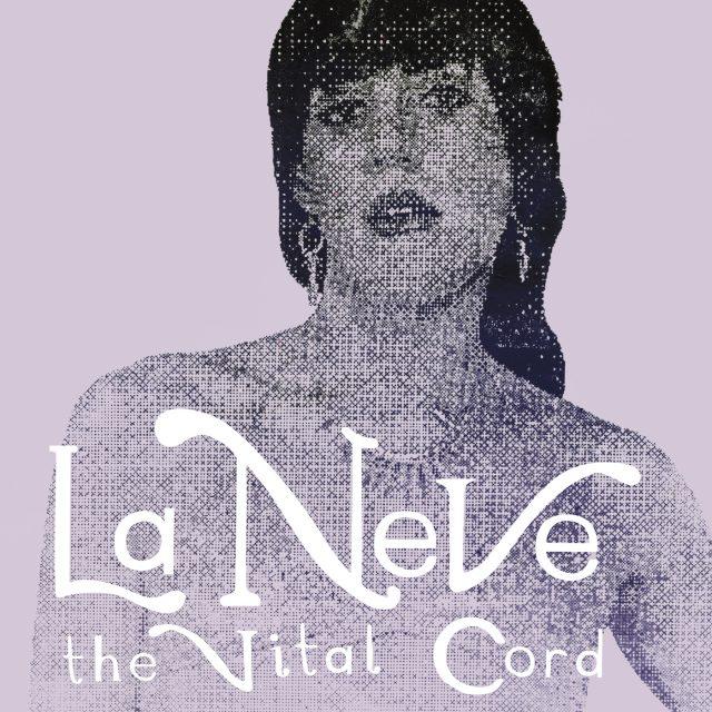 la-neve-the-vital-cord-1568125560