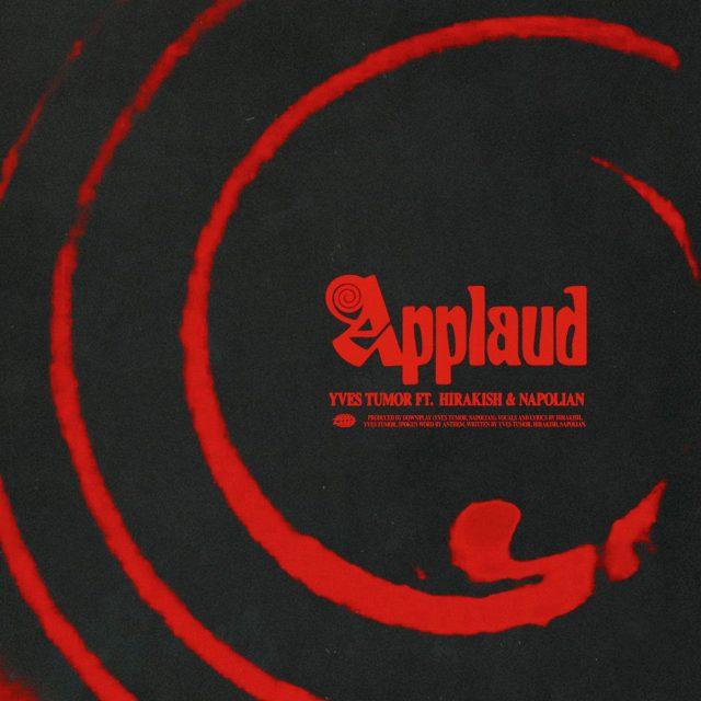 "Yves Tumor - ""Applaud"" (Feat. Hirakish & Napolian)"