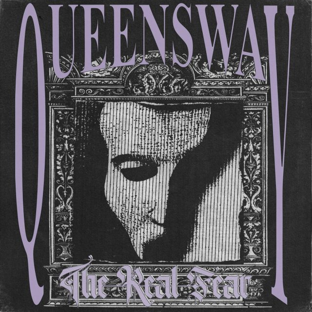 Queensway-The-Real-Fear