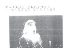 """Failed Flowers - """"Broken Screens"""""""