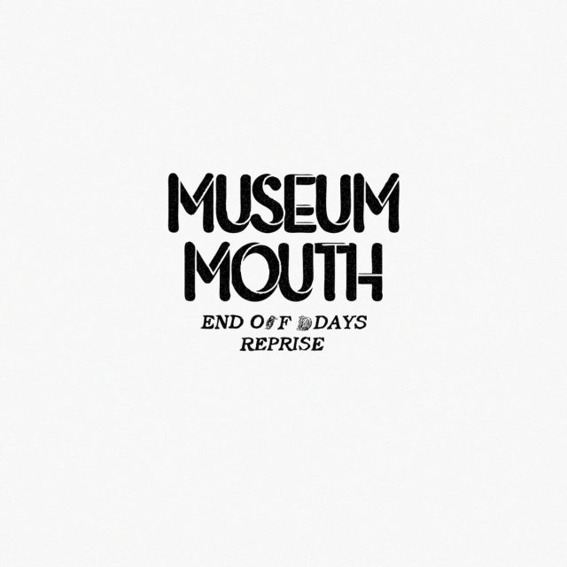 Museum Mouth