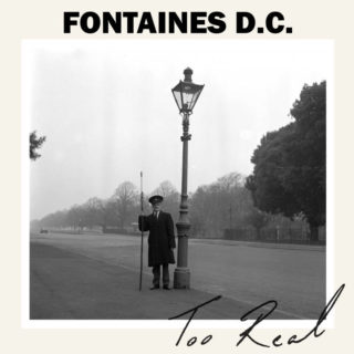 fontaines-dc-too-real-1572191771