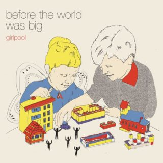 girlpool-before-the-world-was-big-1572191810
