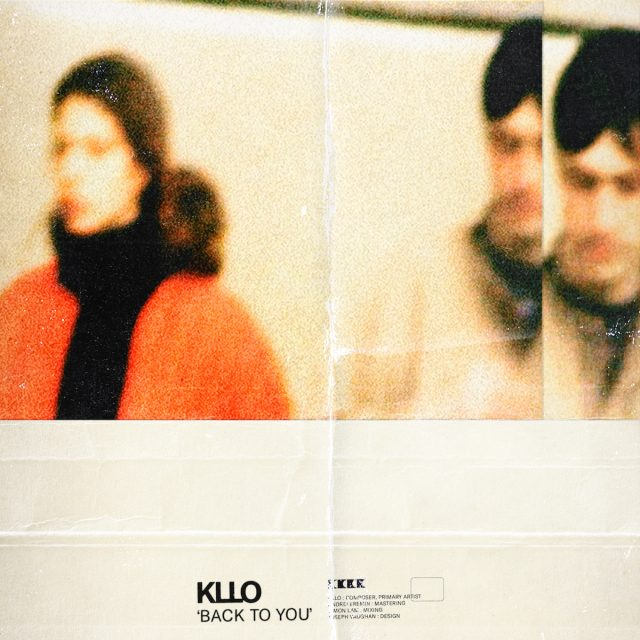 "Kllo - ""Back To You"""