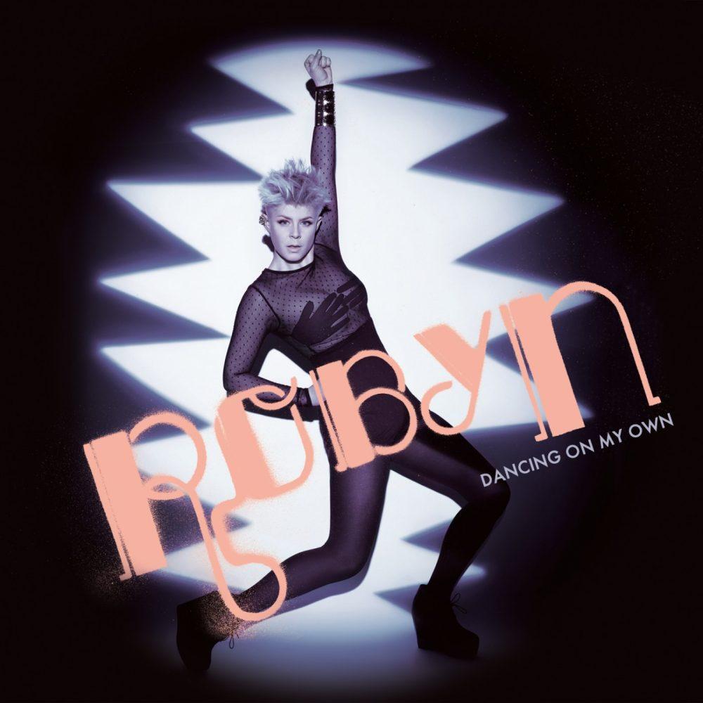robyn-dancing-on-my-own-1571861141
