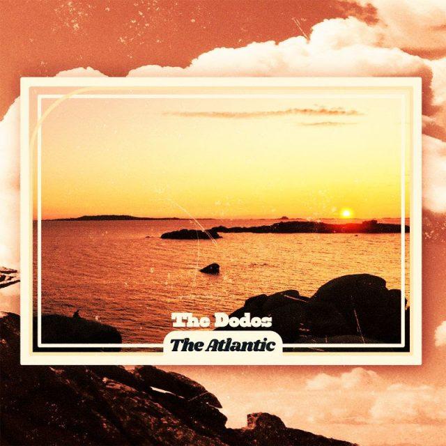 "The Dodos - ""The Atlantic"""