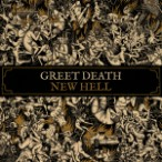 Greet Death – New Hell