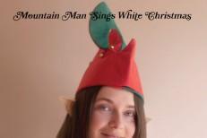 """Mountain Man - """"White Christmas"""""""