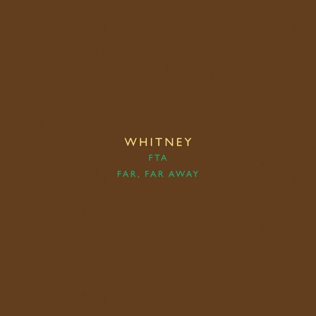 """Whitney - """"Far, Far Away"""" (Wilco Cover)"""