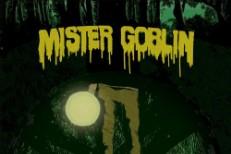 mister-goblin-is-path-warm-1573169225