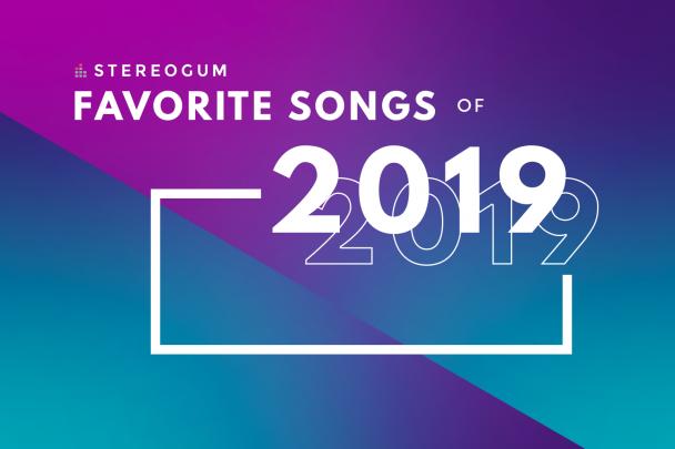 Stereogum's 100 Favorite Songs Of 2019