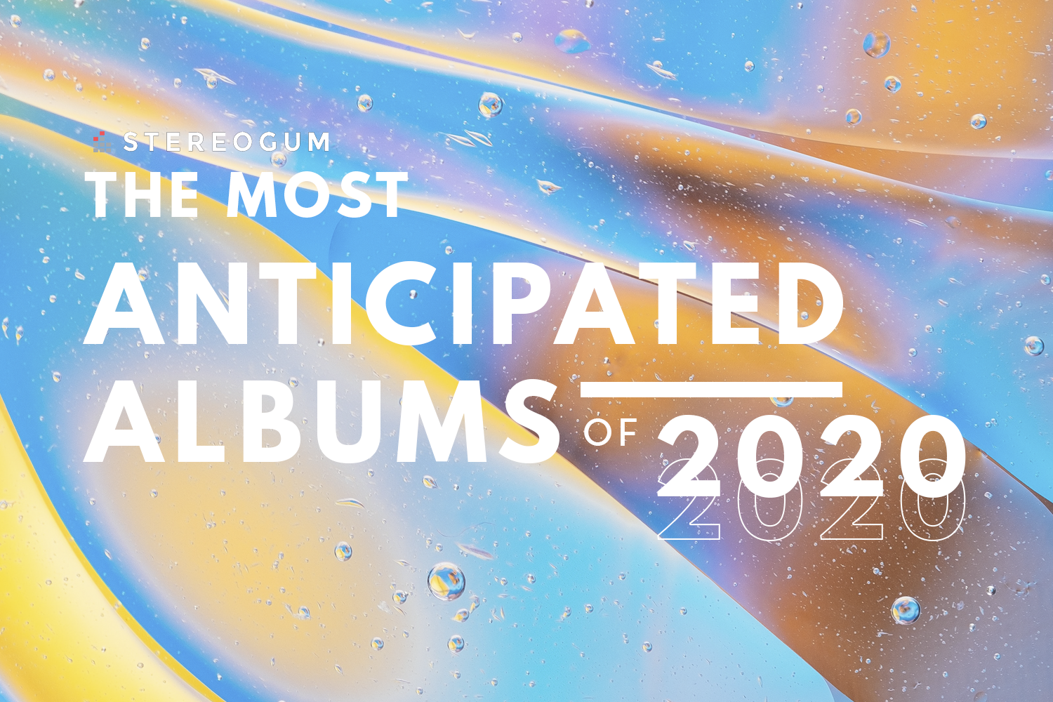 The 101 Most Anticipated Albums Of 2020