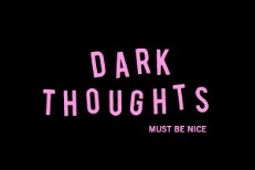 Dark-Thoughts-Must-Be-Nice