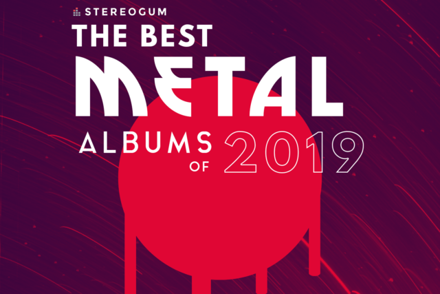 The 10 Best Metal Albums Of 2019