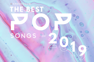 The Top 40 Pop Songs Of 2019