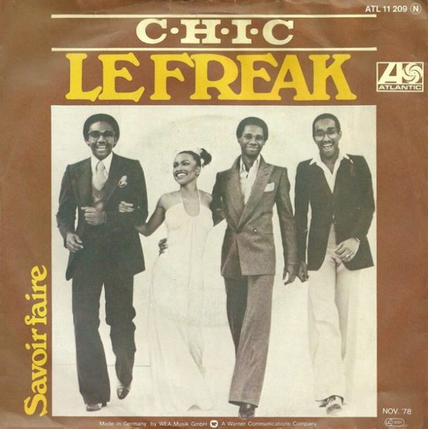 """The Number Ones – Chic's """"Le Freak"""""""