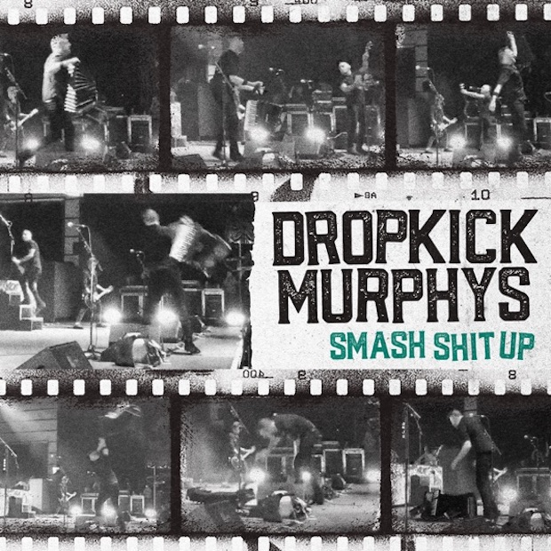 Dropkick-Murphys-Smash-Shit-Up