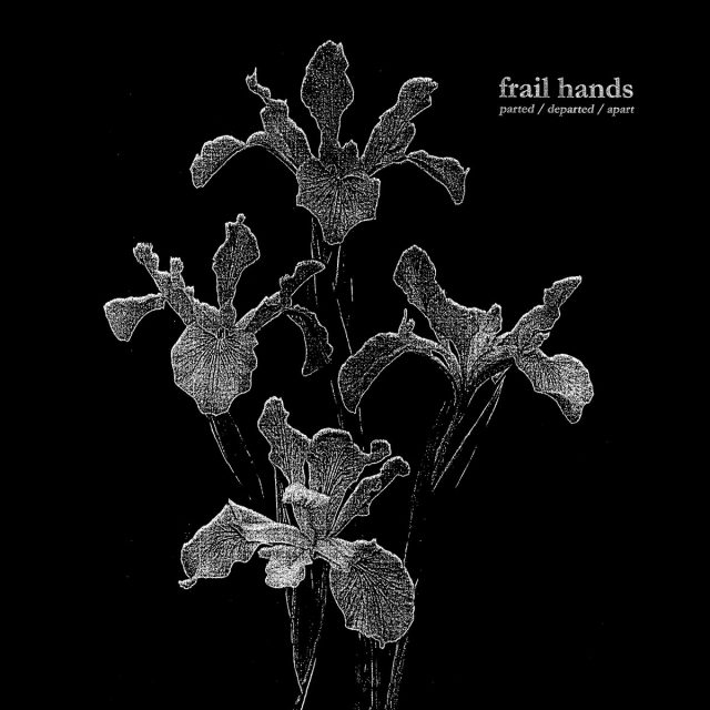 Frail-Hands-parted-departed-apart