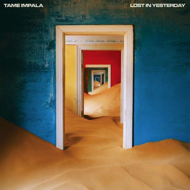 "Tame Impala, ""Lost in Yesterday"""