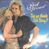 "The Number Ones: Rod Stewart's ""Da Ya Think I'm Sexy?"""