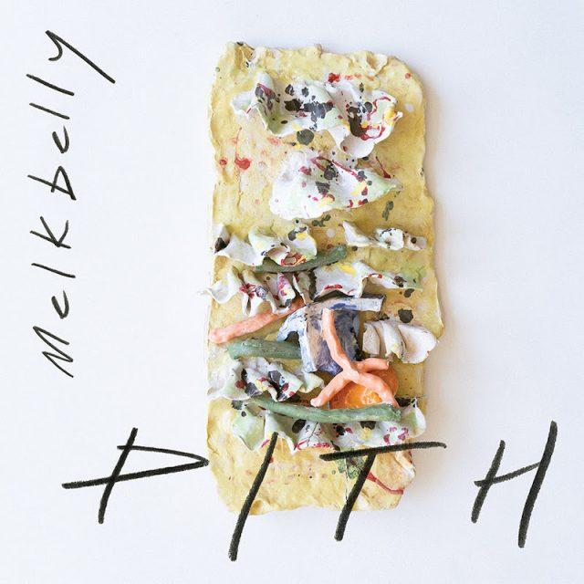 melkbelly-new-album-pith-1580160209