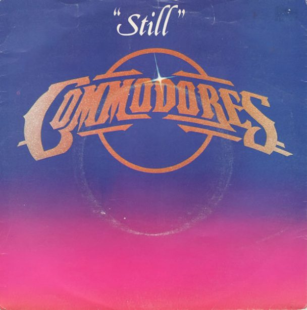 """The Number Ones: Commodores' """"Still"""""""
