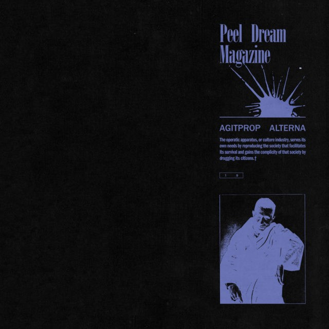 Peel-Dream-Magazine-Agitprop-Alterna