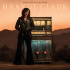 Brandy Clark – Your Life Is A Record