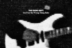 The-Radio-Dept-You-Fear-The-Wrong-Thing-Baby