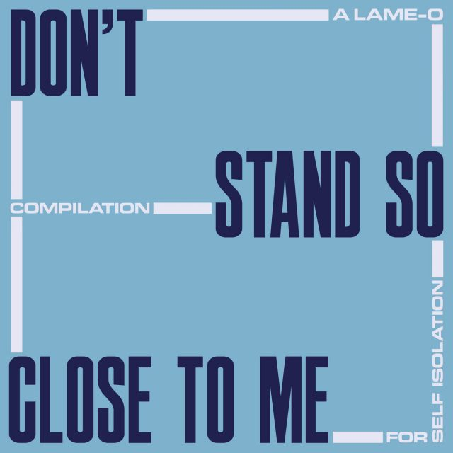 lame-o-records-compilation-self-isolation-1585665927