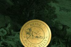 "Ruston Kelly - ""Brave"""