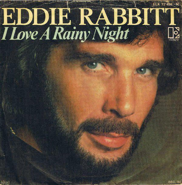 Eddie-Rabbitt-I-Love-A-Rainy-Night