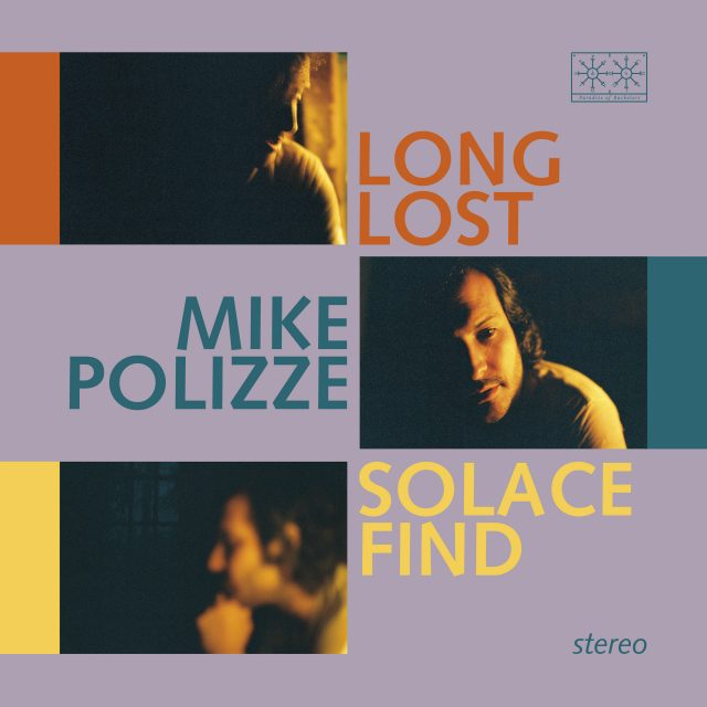 Mike Polizze - Long Lost Solace Found