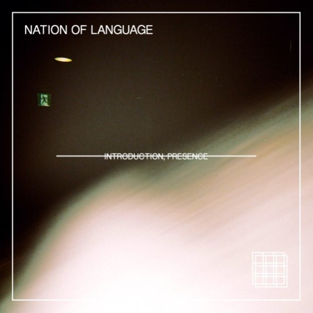 Nation-Of-Language-Introduction-Presence