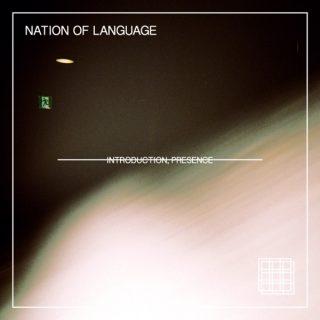 nation-of-language-introduction-presence-1590515978
