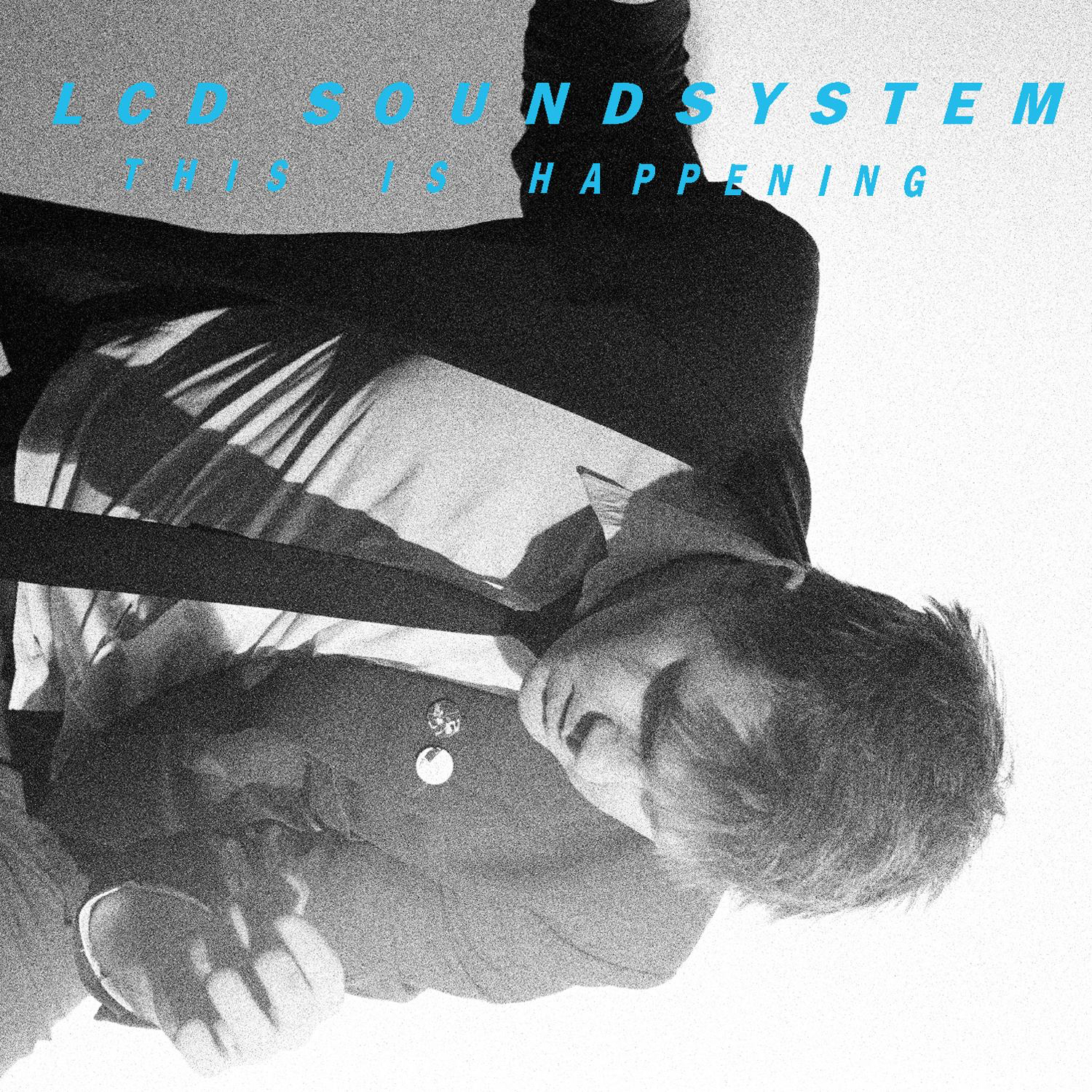 LCD-Soundsystem-This-Is-Happening